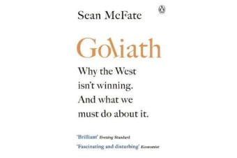 Goliath - Why the West Isn't Winning. And What We Must Do About It.