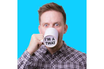 I`m A Twat Surprise Message Mug