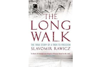 The Long Walk - The True Story of a Trek to Freedom