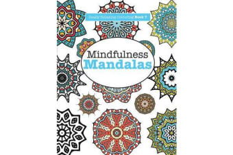 Really Relaxing Colouring Book 7 - Mindfulness Mandalas - A Meditative Adventure in Colour and Pattern