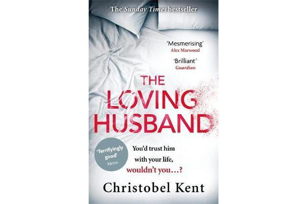 The Loving Husband - You'd trust him with your life, wouldn't you...?