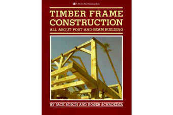 Timber Frame Construction - All About Post and Beam Building