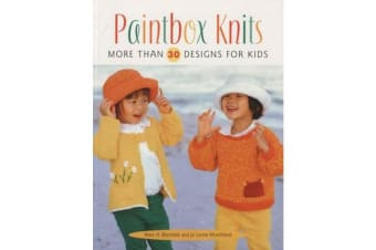 Paintbox Knits - More Than 30 Designs for Kids