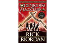Demigods and Magicians - Three Stories from the World of Percy Jackson and the Kane Chronicles