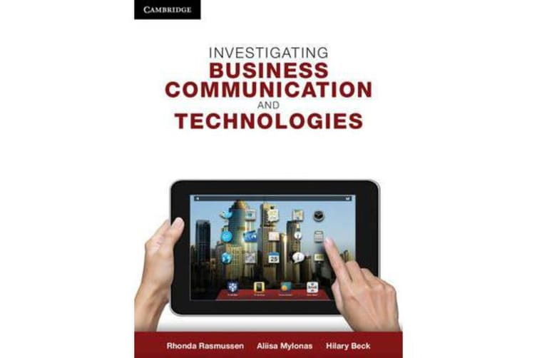Investigating Business Communication and Technologies