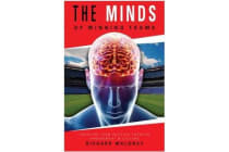 Minds of Winning Teams - Creating Team Success Through Engagement & Culture