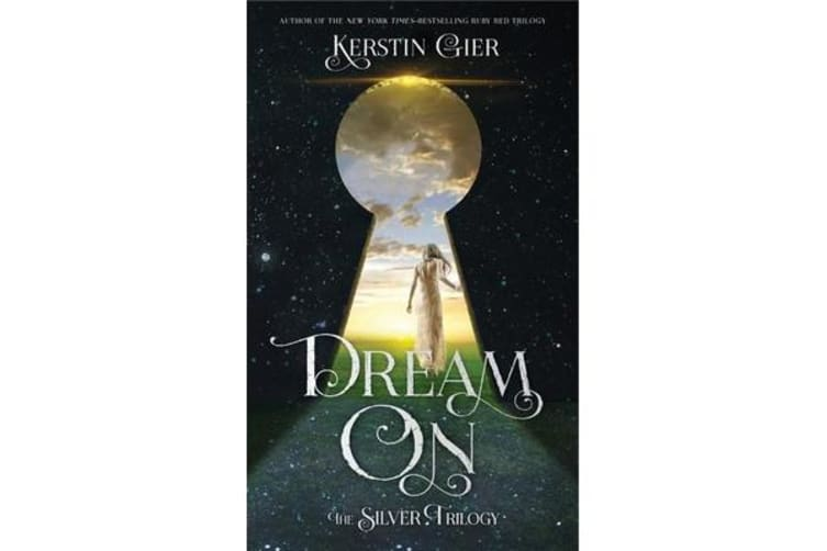 Dream on - The Silver Trilogy