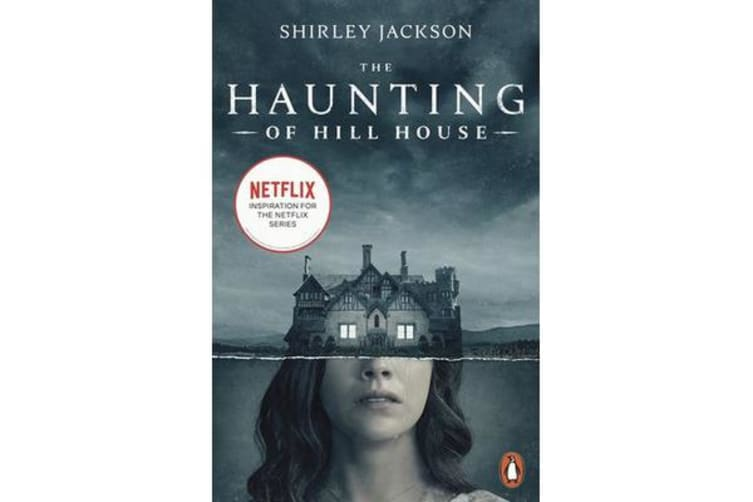 The Haunting of Hill House - Now the Inspiration for a New Netflix Original Series
