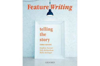 Feature Writing - Telling the Story