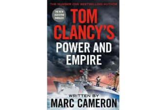 Tom Clancy's Power and Empire - INSPIRATION FOR THE THRILLING AMAZON PRIME SERIES JACK RYAN