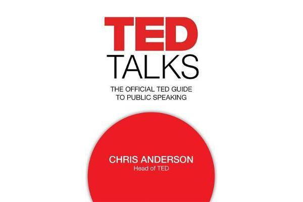 TED Talks - The official TED guide to public speaking