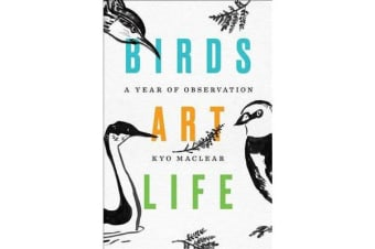 Birds Art Life - A Year of Observation