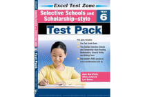 Selective Schools and Scholarship-style Test Pack - Year 6