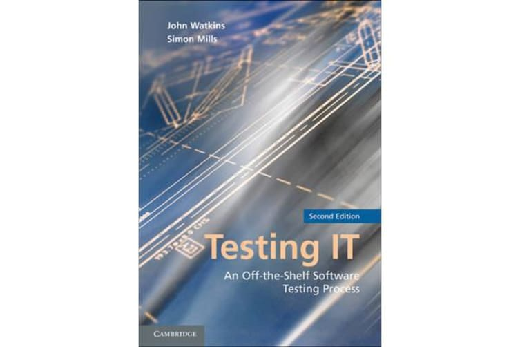 Testing IT - An Off-the-Shelf Software Testing Process