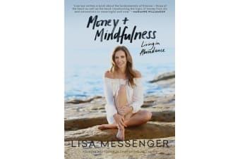 Money & Mindfulness - Living in Abundance