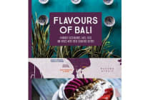 Flavours of Bali - Favourite Restaurants, Bars, Cafes and Hotels with their Signature Recipes