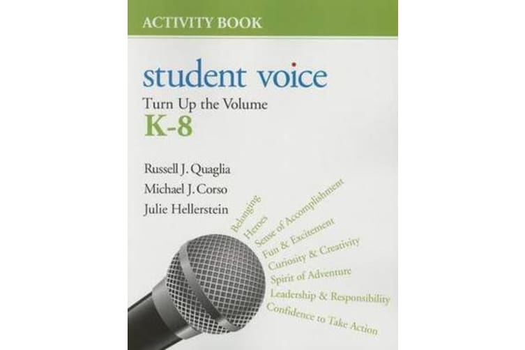Student Voice - Turn Up the Volume K-8 Activity Book
