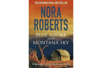 Blue Smoke and Montana Sky