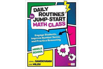 Daily Routines to Jump-Start Math Class, Middle School - Engage Students, Improve Number Sense, and Practice Reasoning