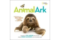 Animal Ark - Celebrating Our Wild World in Poetry and Pictures