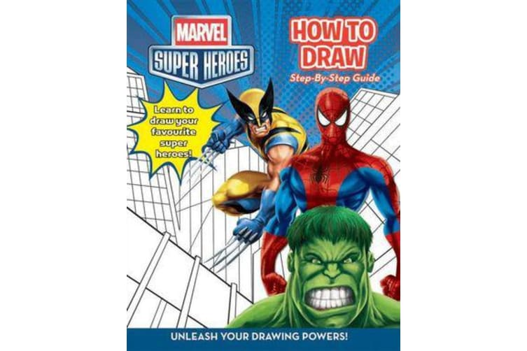 Marvel Super Heroes - How to Draw