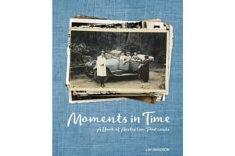 Moments in Time - A Book of Australian Postcards
