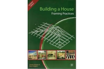 Building a House - Framing Practices