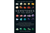Gemstones of the World - Newly Revised Fifth Edition