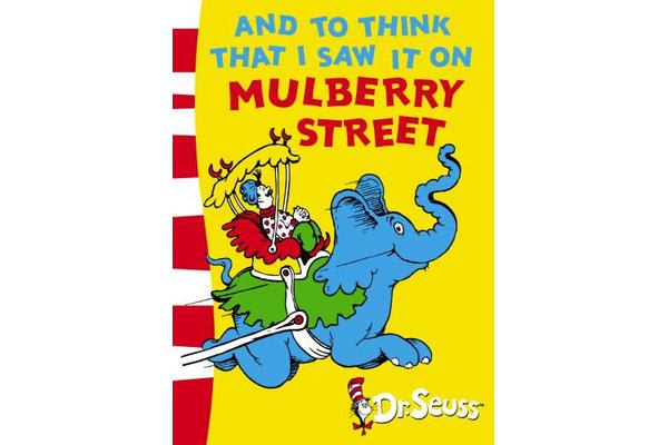 And To Think That I Saw It On Mulberry Street - Green Back Book