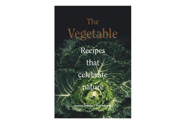 The Vegetable - Recipes that celebrate nature