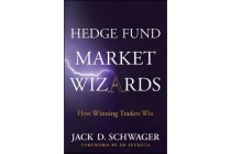 Hedge Fund Market Wizards - How Winning Traders Win