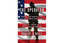 The Operator - Firing the Shots That Killed Osama Bin Laden and My Years as a Seal Team Warrior