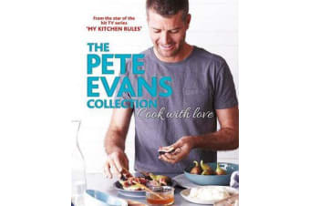 Cook with Love - The Pete Evans Collection