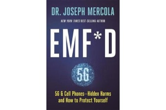 EMF*D - 5G, Wifi & Cell Phones-Hidden Harms and How to Protect Yourself