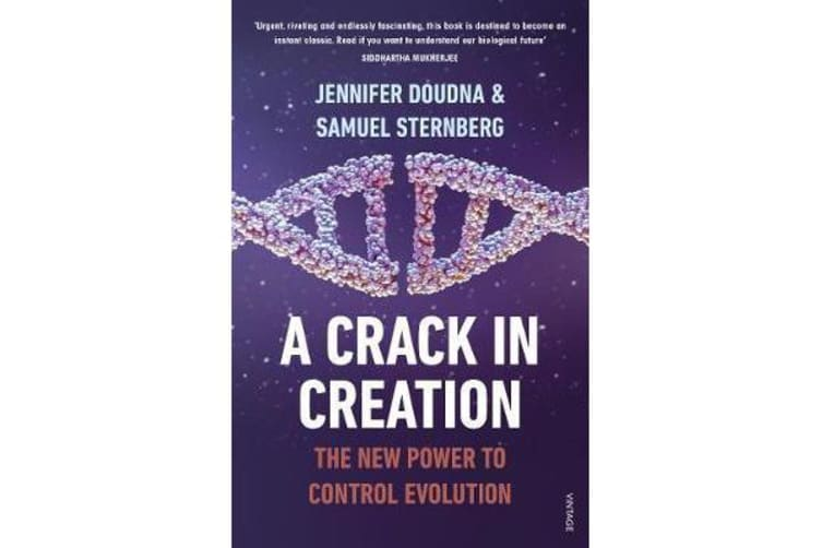 A Crack in Creation - The New Power to Control Evolution