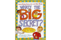What's the Big Secret? - Talking about Sex with Girls and Boys