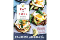 The Fat for Fuel Ketogenic Cookbook - Recipes and Ketogenic Keys to Health from a World-Class Doctor and an Internationally Renowned Chef