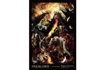 Overlord, Vol. 1 (light novel) - The Undead King