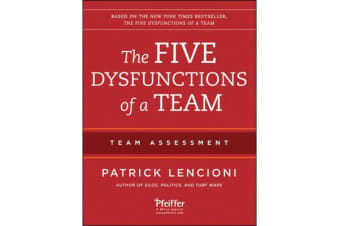 The Five Dysfunctions of a Team - Team Assessment