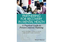 Partnering for Recovery in Mental Health - A Practical Guide to Person-Centered Planning