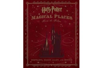Harry Potter - Magical Places from the Films