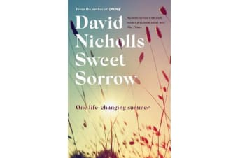 Sweet Sorrow - the new Sunday Times bestseller from the author of ONE DAY
