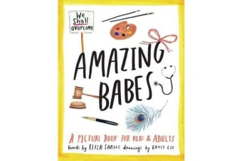 Amazing Babes - A Picture Book For Kids & Adults