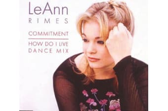 LeAnn Rimes – Commitment / How Do I Live (Dance Mix) PRE-OWNED CD: DISC EXCELLENT