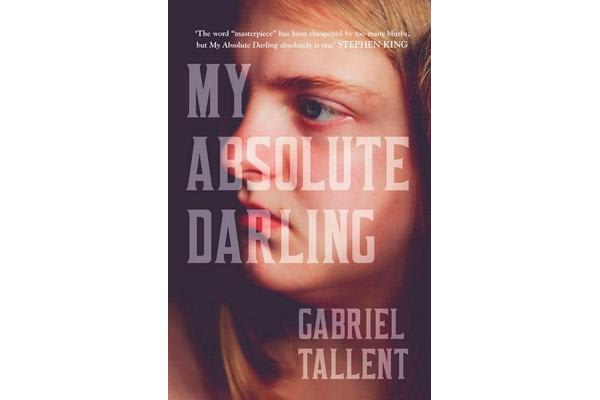 My Absolute Darling - The Sunday Times Bestseller