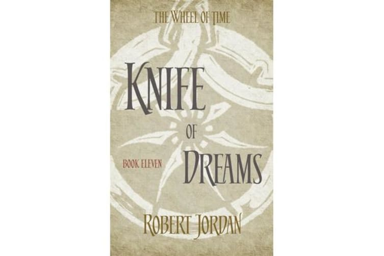Knife Of Dreams - Book 11 of the Wheel of Time