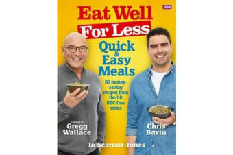 Eat Well for Less - Quick and Easy Meals