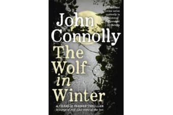 The Wolf in Winter - A Charlie Parker Thriller: 12