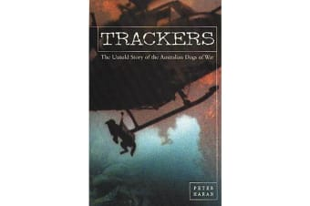 Trackers - The Untold Story of the Australian Dogs of War
