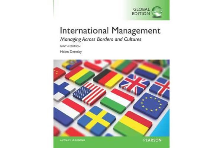 International Management - Managing Across Borders and Cultures, Text and Cases, Global Edition